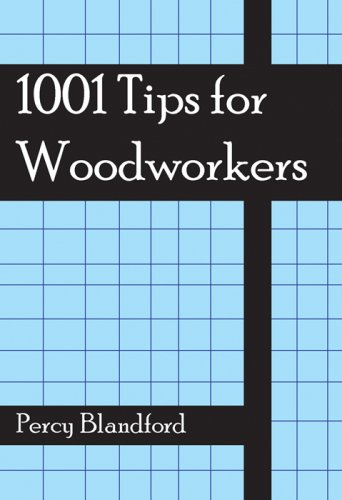 1001 Woodworking Tips By Percy W. Blandford