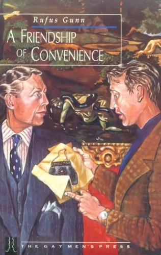 A Friendship of Convenience By Rufus Gunn