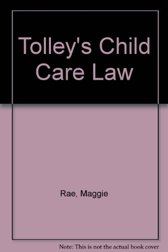 Tolley's Child Care Law By Maggie Rae