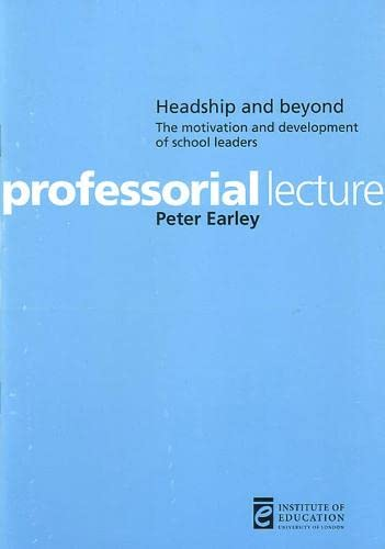 Headship and beyond By Peter Earley