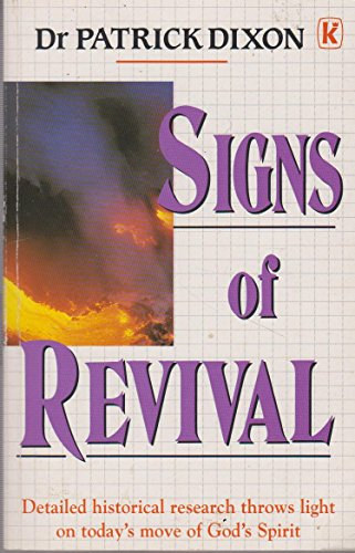 Signs of Revival By Patrick Dixon