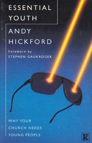 Essential Youth By Andy Hickford