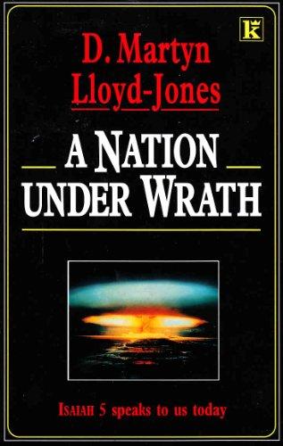 A Nation Under Wrath By D. M. Lloyd-Jones