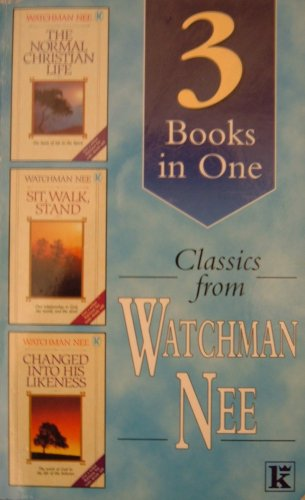 Classics from Watchman Nee (3 in one) By Watchman Nee
