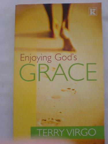 Enjoying God's Grace by Terry Virgo