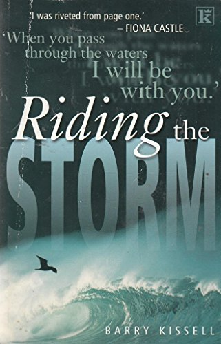Riding the Storm By Barry Kissell