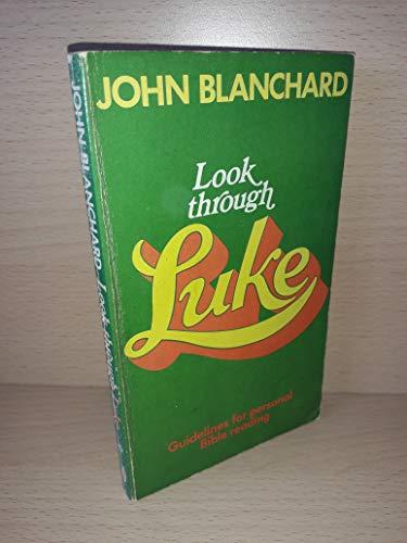 Look Through Luke By John Blanchard
