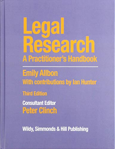 Legal Research: A Practitioner's Handbook By Consultant editor Peter Clinch