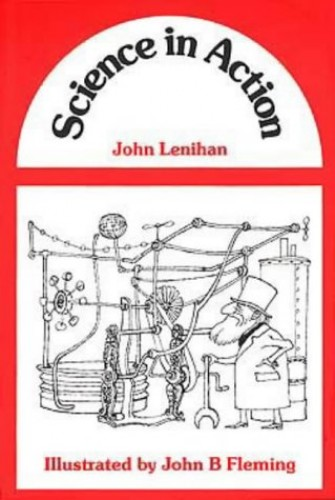 Science in Action By J. M. A. Lenihan