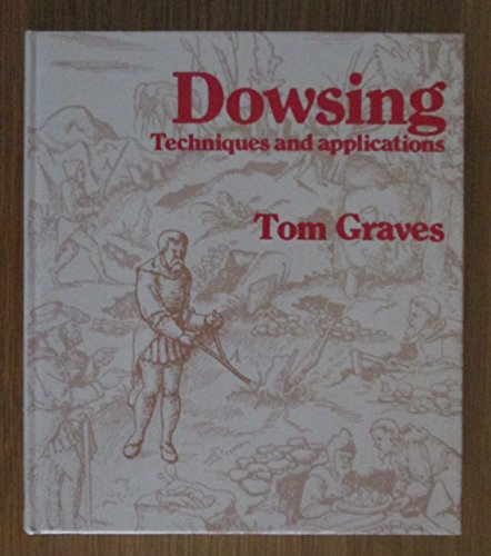 Dowsing By Tom Graves