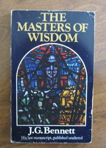 Masters of Wisdom By John G. Bennett