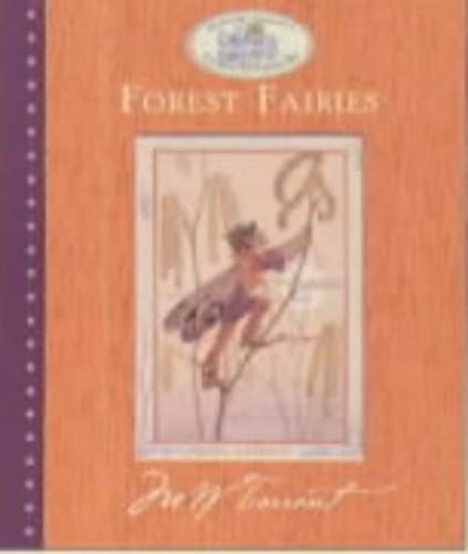 Forest Fairies (Margaret Tarrant's fairies & flowers) By Marion St. John Webb