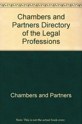 Chambers and Partners Directory of the Legal Professions By Chambers and Partners