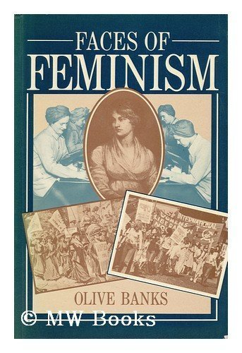 Faces of Feminism By Olive Banks