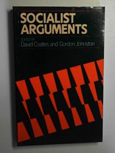 Socialist Arguments By David Coates