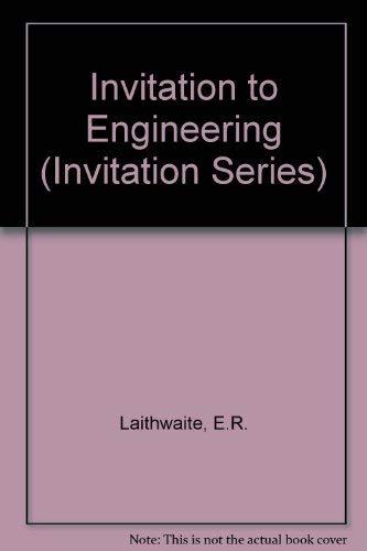 Invitation to Engineering By E. R. Laithwaite