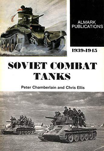 Soviet Combat Tanks, 1939-45 By Peter Chamberlain