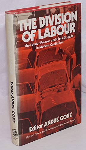 Division of Labour By Edited by Andre Gorz