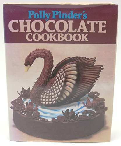 Chocolate Cook Book by Polly Pinder