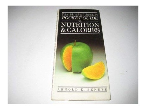 Pocket Guide to Nutrition and Calories By Arnold E. Bender