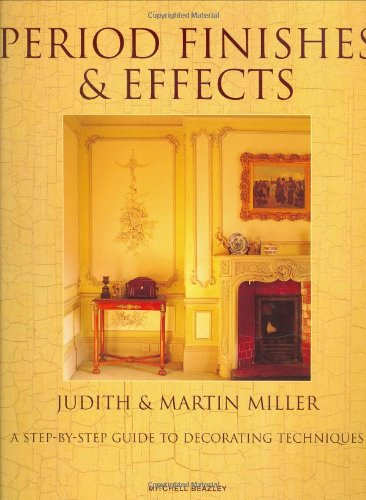 Period Finishes and Effects by Judith H. Miller