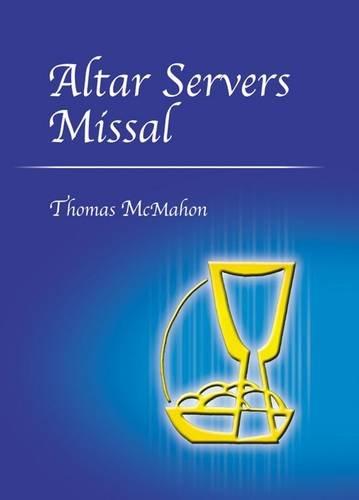 Altar Servers Missal By Thomas McMahon