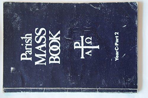 Parish Mass Book: Year C, Pt. 2