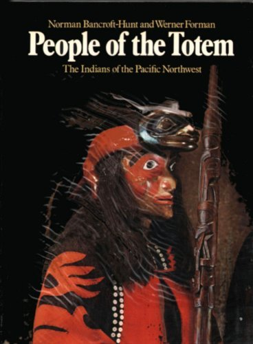 People of the Totem By Norman Bancroft-Hunt