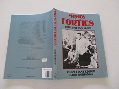 The Movies of the Forties Edited by Ann Lloyd