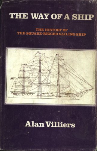 Way of a Ship By Alan Villiers
