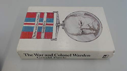 War and Colonel Warden By Gerald Pawle