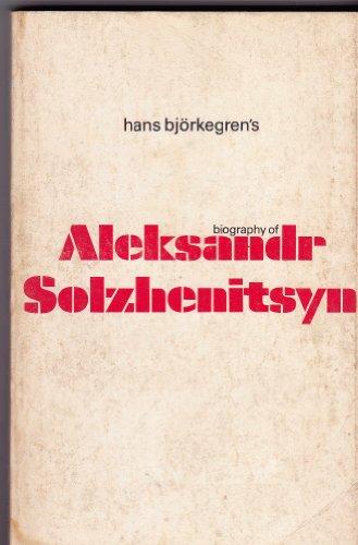 Aleksandr Solzhenitsin By Hans Bjorkegren