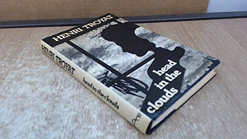 Head in the Clouds By Henri Troyat