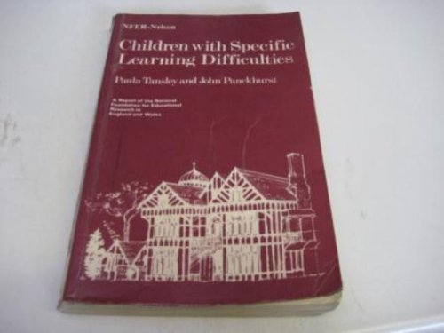 Children with Specific Learning Difficulties By Paula Tansley