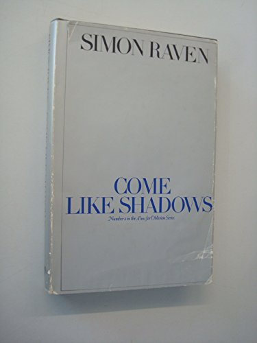 Come Like Shadows By Simon Raven
