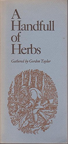 Handful of Herbs By Gordon Taylor