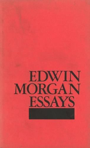 Essays by Edwin Morgan