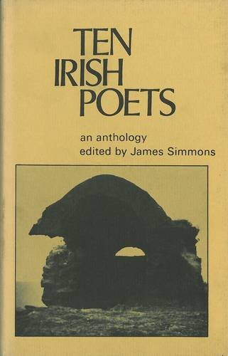 Ten Irish Poets By Edited by James Simmons