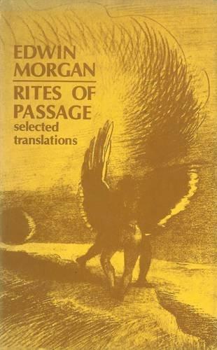 Rites of Passage By Edwin Morgan