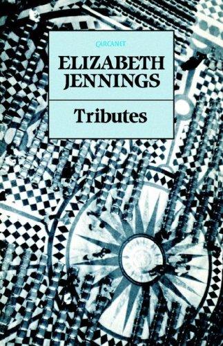 Tributes By Elizabeth Jennings