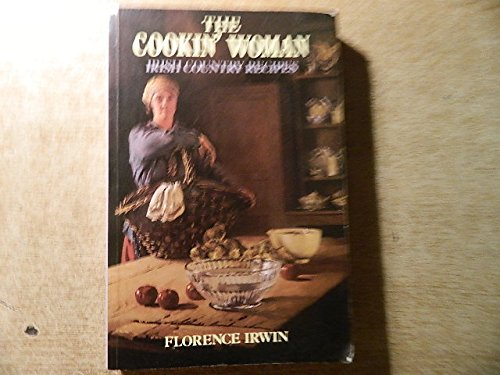 The Cookin' Woman By Florence Irwin