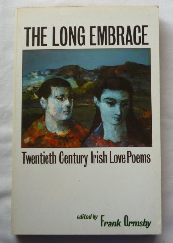 The Long Embrace By Frank Ormsby