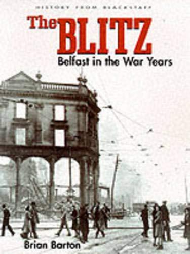 The Blitz By Brian Barton