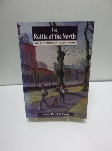 The Rattle of the North By Patricia Craig