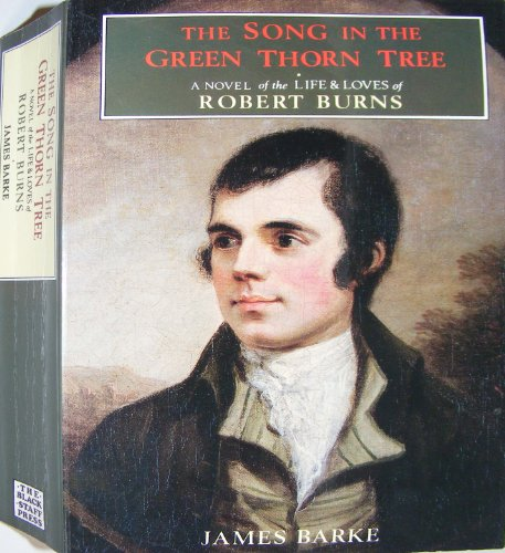 The Song in the Green Thorn Tree By James Barke