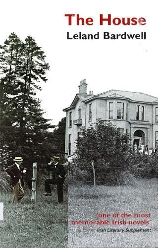 The House By Leland Bardwell