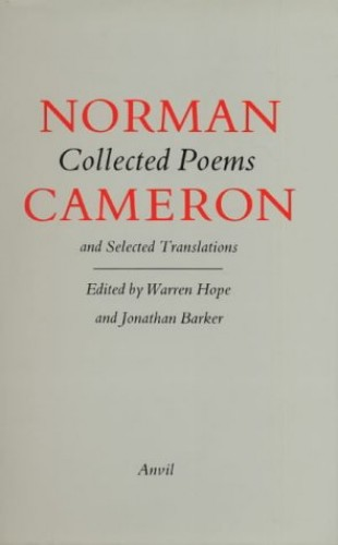 Collected Poems and Selected Translations By Norman Cameron