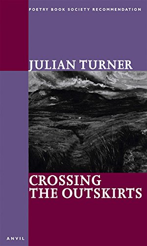 Crossing the Outskirts By Julian Turner