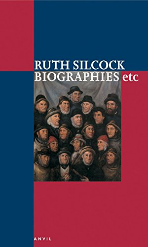 Biographies Etc. By Ruth Silcock