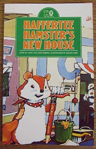 Haffertee Hamster's New House By Janet Perkins